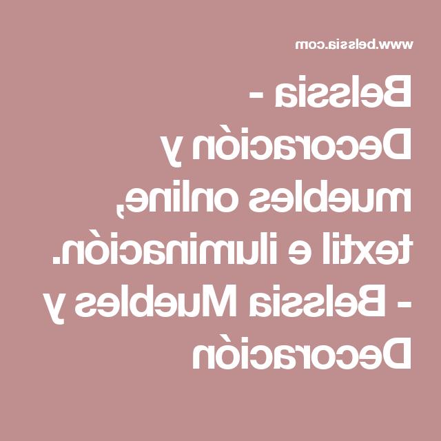 Belssia Muebles Thdr Belssia Decoracià N Y Muebles Online Textil E Iluminacià N