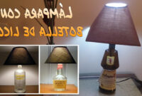 Como Hacer Una Lampara De Mesa H9d9 CÃ Mo Hacer Una LÃ Mpara Con Una Botella De Licor