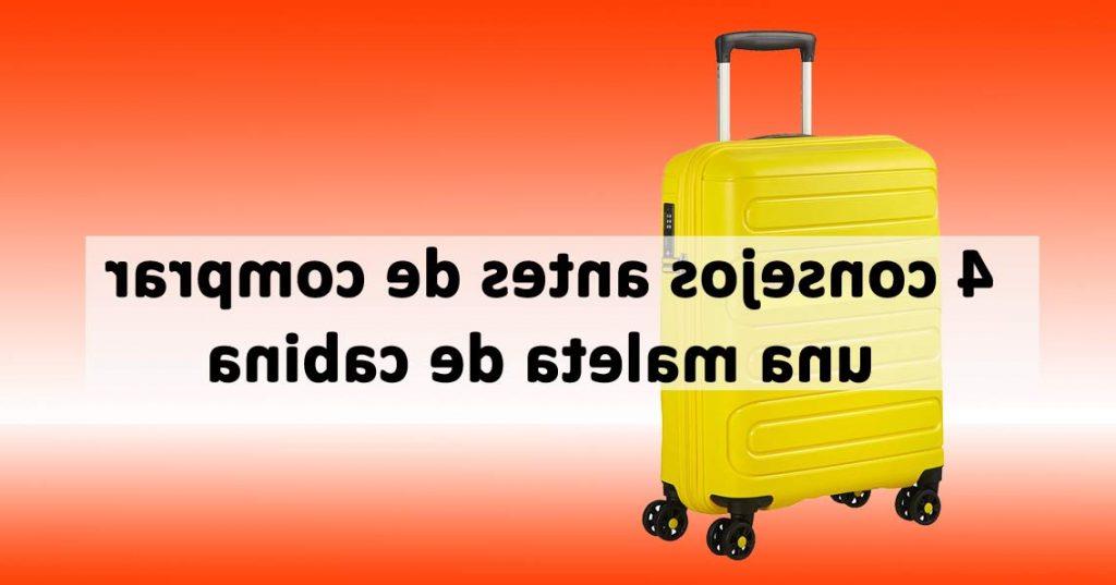 Comprar Maleta De Cabina Tqd3 â Â Vas A Prar Una Maleta De Cabina 4 Consejos A Tener En Cuenta