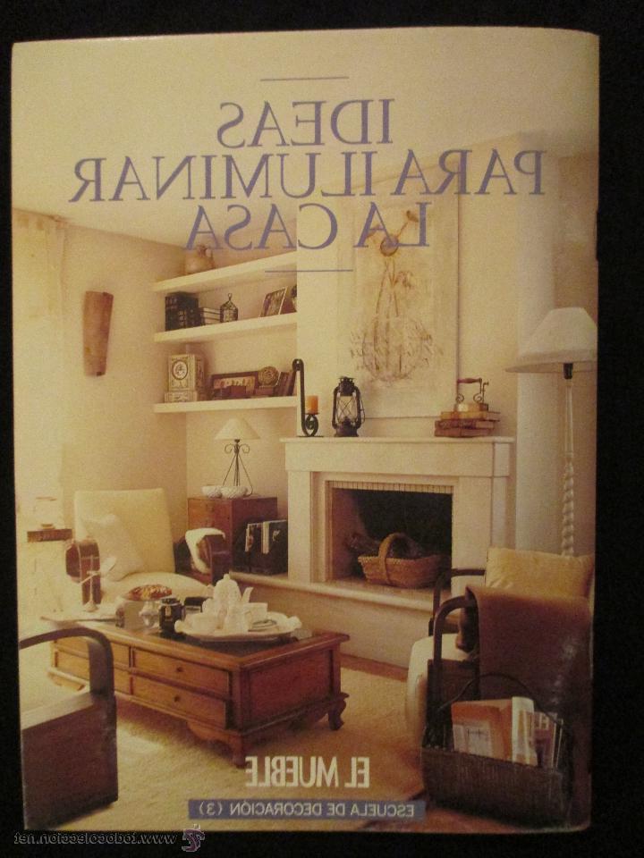 El Mueble Decoracion Zwd9 Revista De Decoracion El Mueble Escuela De Decoracion 3 Ideas Para Iluminar La Casa Ver Fotos