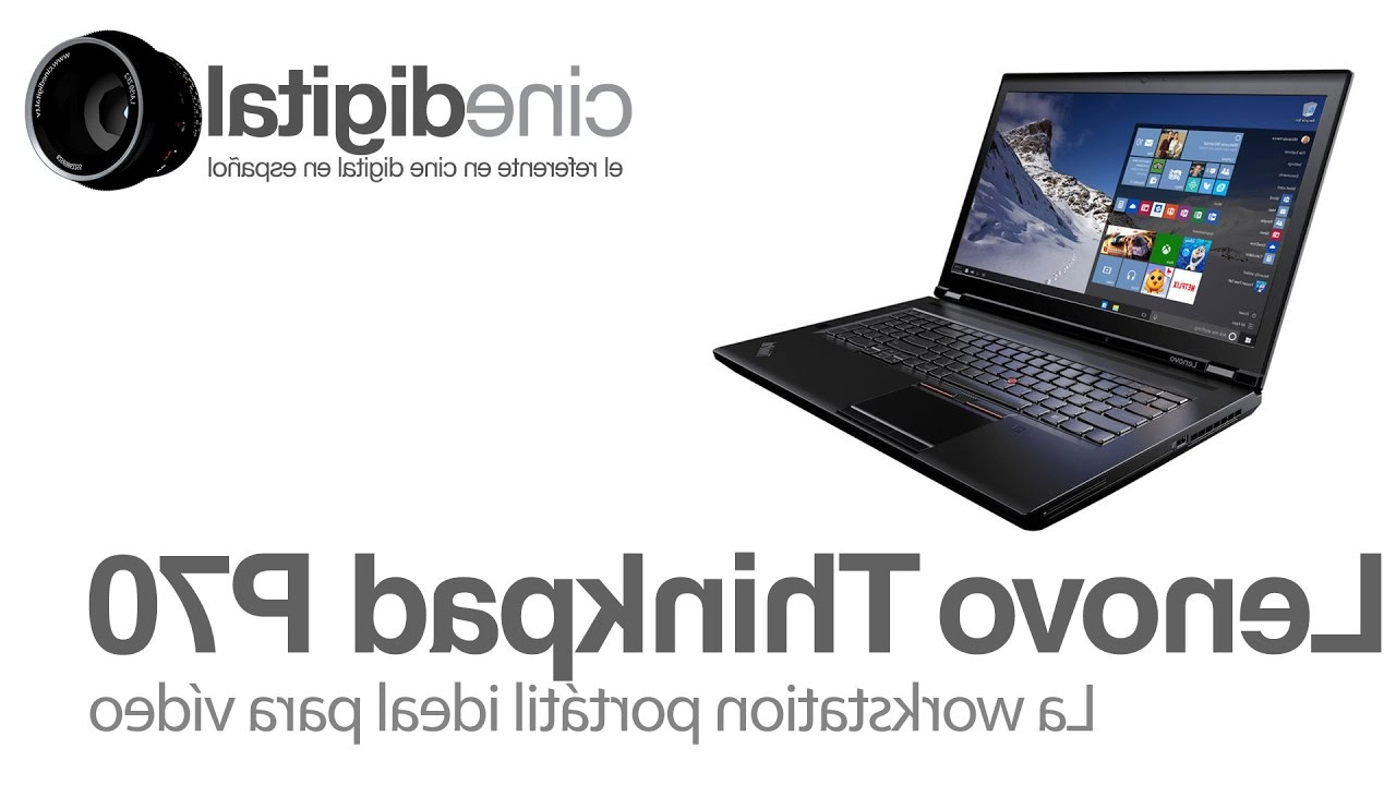 Workstation Portatil Zwdg Lenovo Thinkpad P70 La Workstation Portà Til Ideal Para Và Deo Youtube